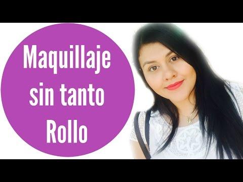 Maquillaje Sin Tanto Rollo /Rutina Diaria/Vanessa Suárez ?