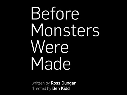 Before Monsters Were Made' by Ross Dungan