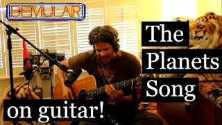 Bemular - The Planets Song (on acoustic guitar, 2015!)