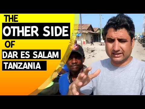 The Other Side of Dar es Salaam (Real Life)