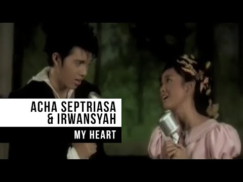 Acha Septriasa & Irwansyah - my Heart (official Video) video