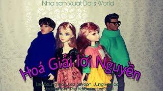 [Phim điện ảnh - 12+] Hoá Giải Lời Nguyền (Dolls World) bản chính thức