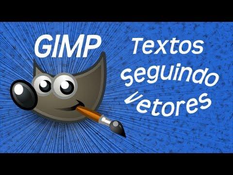 16- Gimp - Texto seguindo vetores