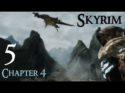 Lets Play Skyrim Again : Chapter 4 Ep 5