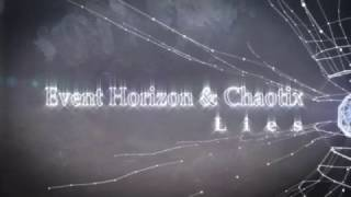 Event Horizon & Chaotix   Lies