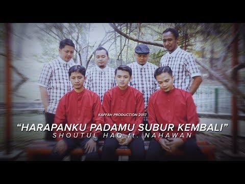 Harapanku PadaMu Subur Kembali - Cover by Nahawan ft Shoutul Haq (Nasyid)