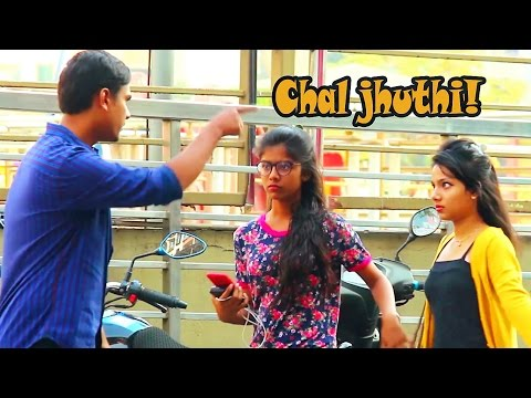 """Chal Jhuthi!"" Prank on Cute Girls 