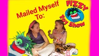 Zoi and Taylor Got Mailed To Fizzy Toy Show! OMG It Worked!!! | SKIT |