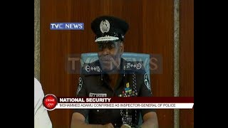 Muhammed Adamu confirmed as Inspector General of Police and other stories
