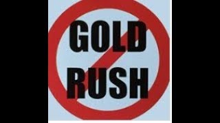 GOLD RUSH - CONCERNED HOMEOWNERS UPDATE