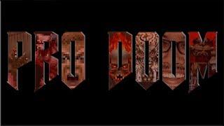 PRO DOOM - THE ORIGINAL TRILOGY
