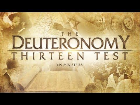 The Deuteronomy 13 Test - 119 Ministries