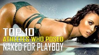 Top 10 Hottest Athletes Who Posed Naked For Playboy