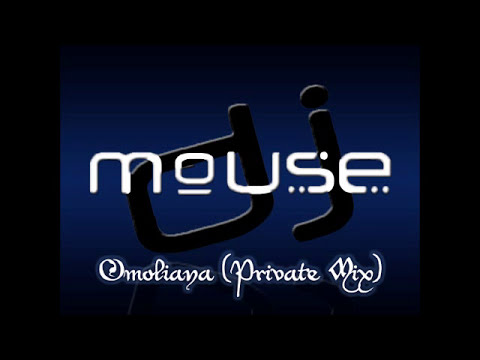 Dj Mouse - Omoliana (Private Mix)