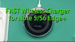 Fast Wireless Charger for Galaxy Note 5/S6 Edge+ Unboxing & Review!