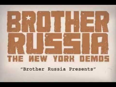 01 Brother Russia Presents [BROTHER RUSSIA]