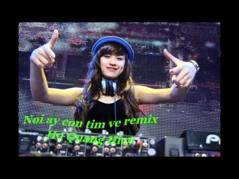 NƠi Ấy Con TÌm VỀ Remix , Dj - HỒ Quang HiẾu video