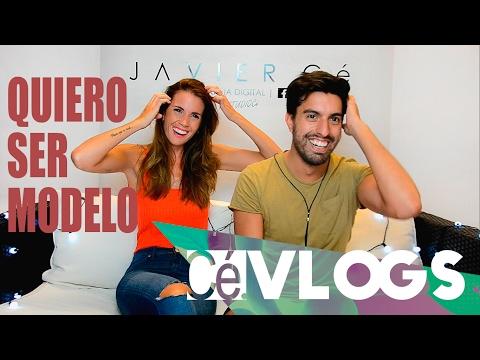 Quiero ser Modelo!  // Javier Cé (ft  Nadia Theoduloz) | Cé.Vlogs