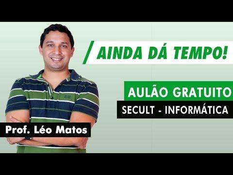 SECULT DF - Aulão Gratuito Informática - Léo Matos