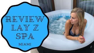Lay z spa Jacuzzi review how to use and care ( Miami ) Bestway HOT TUB