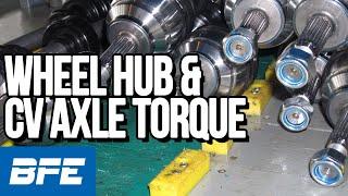 Wheel hub and CV axle torque | Tech Minute