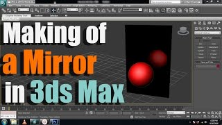 3Ds Max Tutorial: Mirror Reflection
