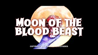 """""""Moon of The Blood Beast"""" Official Trailer (2019)"""