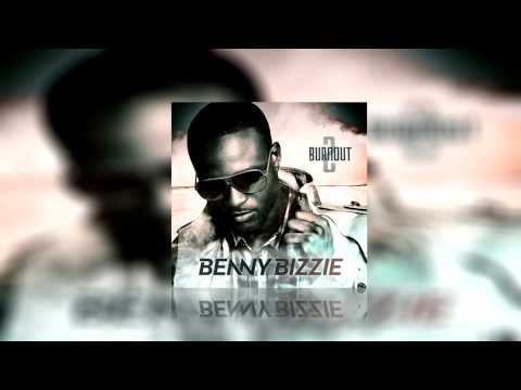 Benny Bizzie - Give In [Burnout Volume 2] @MADABOUTMIXTAPE