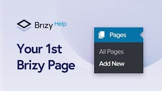 How to create your 1st Brizy WordPress page