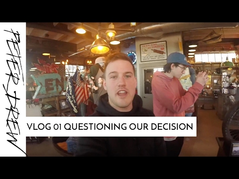 Vlog 01 QUESTIONING OUR DECISION