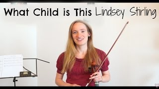Greensleeves A K A What Child Is This Lindsey Stirling Easy Violin Tutorial For Beginners