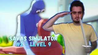 Savaş Simulator - Totally Accurate Battle Simulator (T.A.B.S) #2 Level 9 - OYUN OYNAYAN ADAM