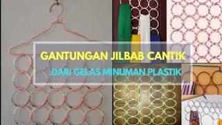 Cara Membuat Gantungan Jilbab dari Minuman Gelas Plastik Bekas (Ale-ale, Teh Gelas, Teh Rio, dll)