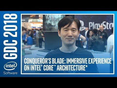 Conqueror's Blade: Immersive Experience on Intel® Core™ Architecture | Intel Software