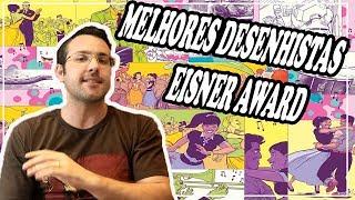 A História do Prêmio Eisner MELHORES DESENHISTAS