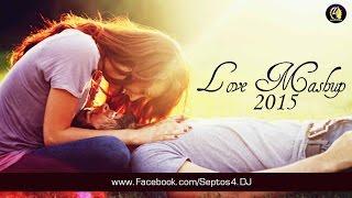 Love Mashup (2015) By DJ X & Visual Mosharef |  Bollywood Mashup