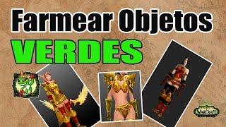 FARMEAR OBJETOS VERDES | World of Warcraft
