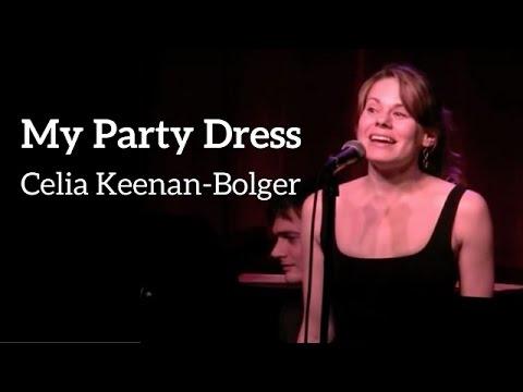 MY PARTY DRESS - Celia Keenan-Bolger