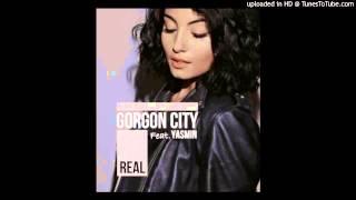 Gorgon City feat. Yasmin - Real (J-LAH Remix)