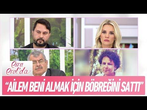 """""""Ailem beni Leyla Atay'dan almak için böbreğini sattı"""" - Esra Erol'da 17 Kasım 2017"""