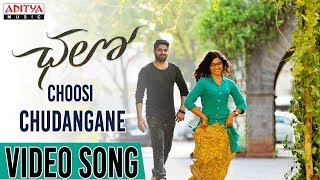 Choosi Chudangane Full Video Song || Chalo Movie || Naga Shaurya, Rashmika