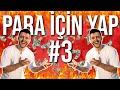 PARA İÇİN YAP #3 | SOKAKTA 1000 TL DAĞITTIK !! |