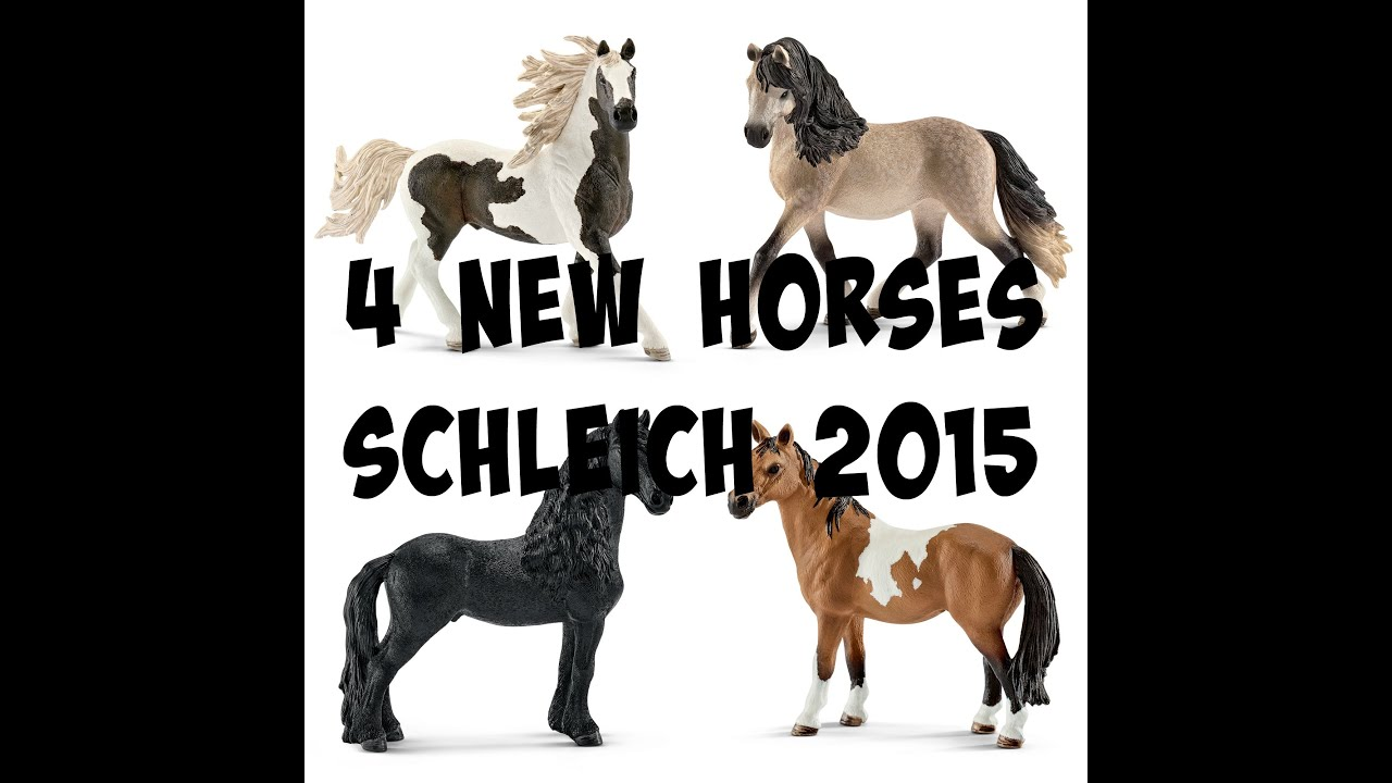 4 New Schleich Horses 2015