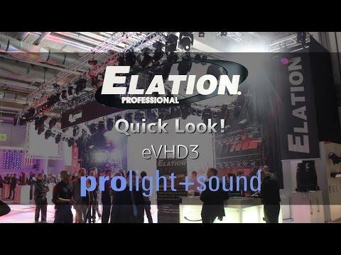 Elation Professional - Quick Look! prolight+sound 2016 - eVHD3
