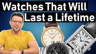 ⌚ 5 Watches that Will Last a Lifetime !