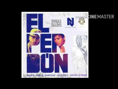 Nicky jam & Enrique iglesias - El perdon ( Enrico p. Dj remix )