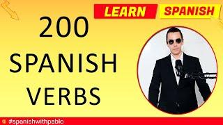 200 Spanish Verbs Tutorial, English to Spanish, Most Common Verbs in Spanish Vocabulary