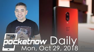 OnePlus 6T impresses, Samsung Experience 10 & more - Pocketnow Daily