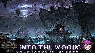 ★ Elder Scrolls Online ★ - L45 Into the Woods