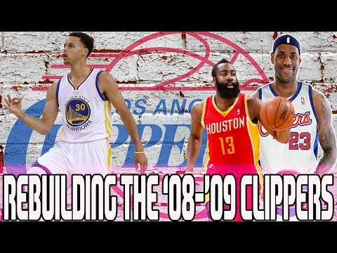 NBA 2K16 MY LEAGUE: REBUILDING THE '08-'09 LA CLIPPERS - HARDEN AND CURRY? BACK TO BACK CHAMPS?